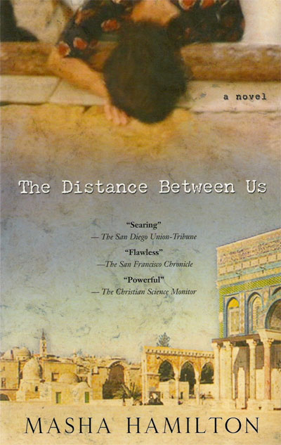 The Distance Between Us by Masha Hamilton cover
